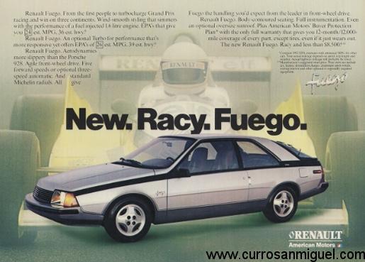 En Norteamérica el Fuego se vendió bajo la marca American Motors. Tampoco era exactamente el mismo coche...